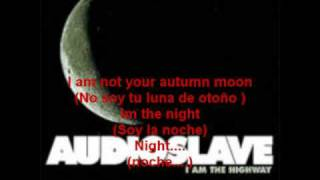 Audioslave-I am the Highway///english sub.  y español