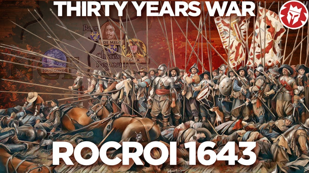 Rocroi 1643 - THIRTY YEARS' WAR DOCUMENTARY - YouTube