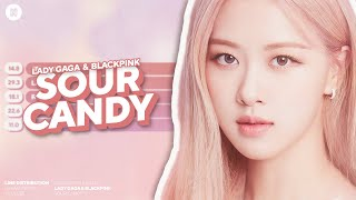 Lady Gaga & BLACKPINK - Sour Candy Line Distribution (Color Coded)