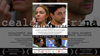 CEALALTĂ IRINA | THE OTHER IRENE | Drama Film | CINEPUB