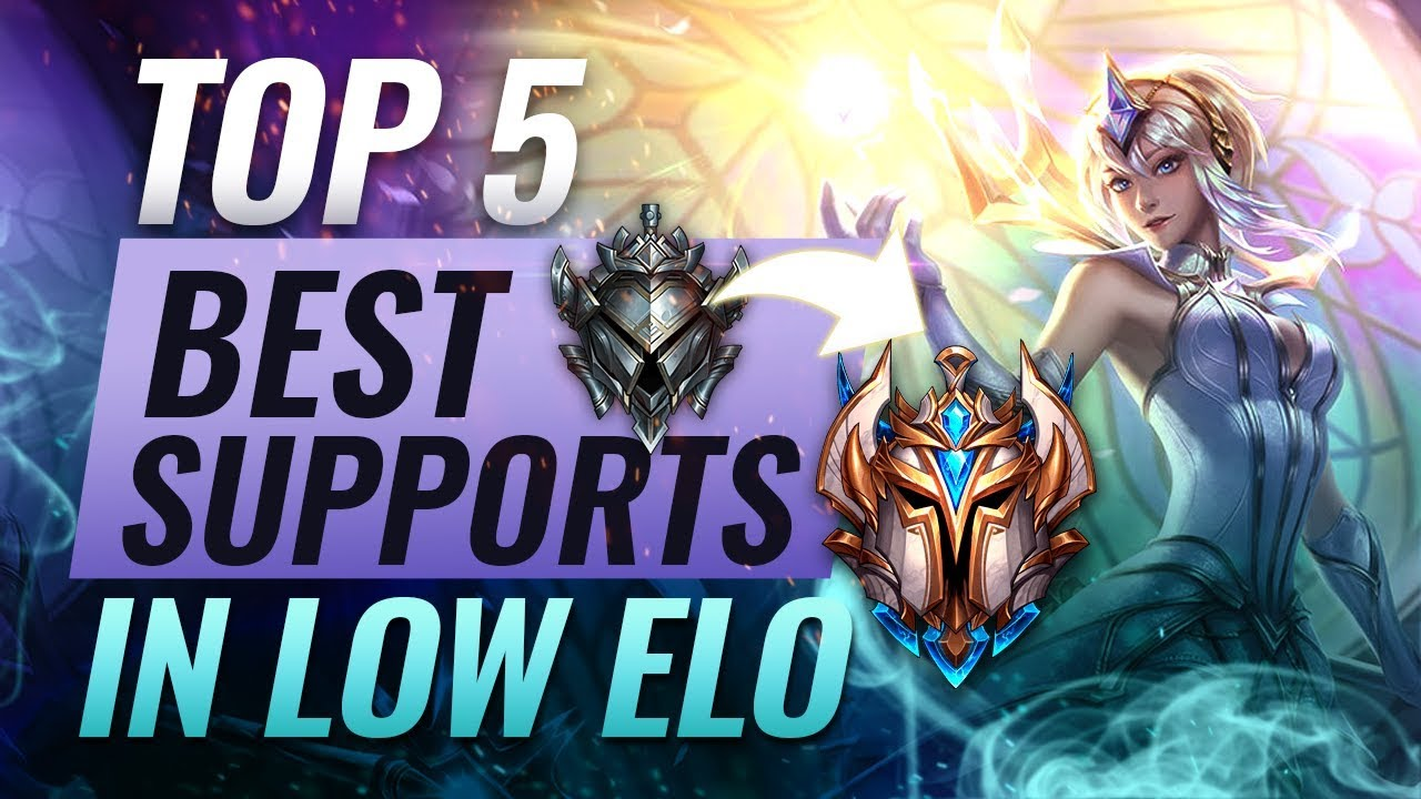 Top 5 Best Supports For Climbing Out Of Low Elo League Of Legends Season 9 Youtube