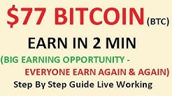 77 DOLLAR BITCOIN EARN IN 2 MIN STEP BY STEP GUIDE WITH LIVE WORKING