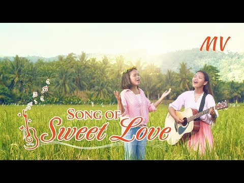 "2019 Christian Music Video ""Song Of Sweet Love"" 
