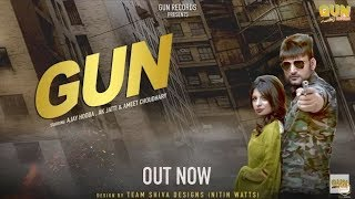 GUN | New Haryanvi song 2018 | Ajay Hooda, AK Jatti & Vijay Varma | Friends Music
