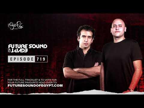 Future Sound of Egypt 719 with Aly & Fila