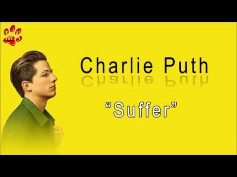 Suffer (Lyrics) - Charlie Puth