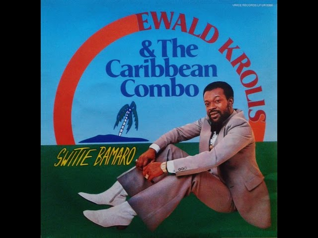 Ewald Krolis & The Caribbean Combo_Switie Bamaro (Album) 1979