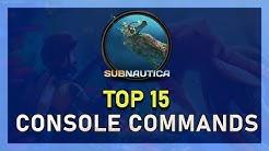 Subnautica - Top 15 Console Commands 2019