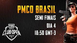 [BR] PMCO BRASIL SEMIFINAIS DIA 4 | Spring Split | PUBG MOBILE CLUB OPEN 2020