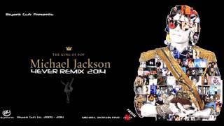MJ 4ever remix 2014