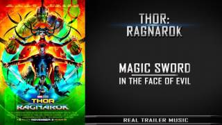 Thor 3: Ragnarok Trailer Music | Magic Sword - In The Face Of Evil