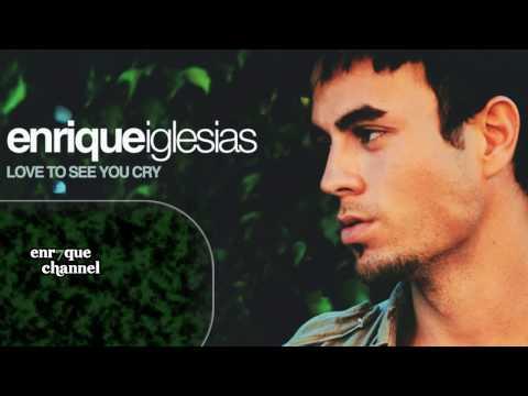 Enrique Iglesias - Love To See You Cry [METRO Mix]
