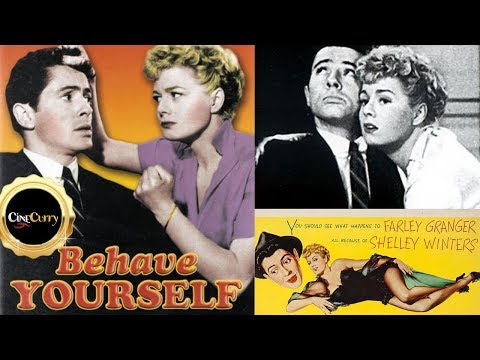 Behave Yourself! 1951  Full Movie  Farley Granger, Shelley Winters, William Demarest