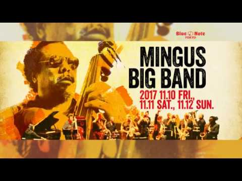 Mingus Big Band Blue Note Tokyo 2017 Trailer Youtube