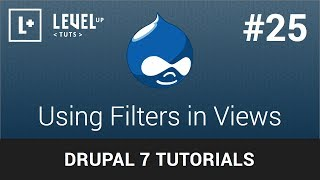 Drupal Tutorials #25 - Using Filters in Views