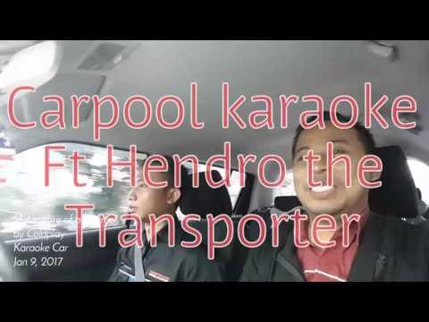Carpool Karaoke Ft Hendro the Transporter: Coldplay - Adventure of A Lifetime