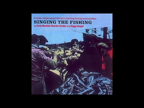 Ewan MacColl & Peggy Seeger: Singing The Fishing