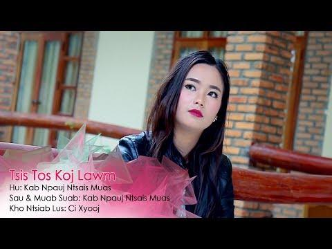 Tsis tos koj lawm (Official Music Video) - Kab Npauj Ntsais Muas thumbnail
