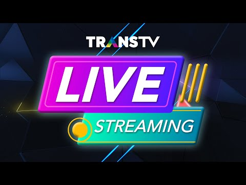 LIVE   TRANS TV LIVE STREAMING