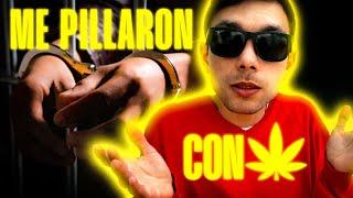 Mis Experiencias con la Policía I Detenido por fumar Marihuana