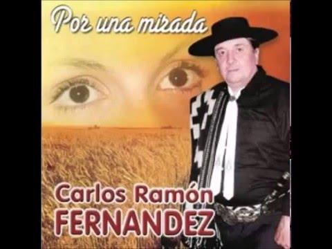 Carlos Ramon Fernandez -  Por Una Mirada CD COMPLETO 2011