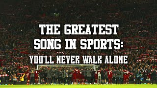 The Greatest Song in Sports: You'll Never Walk Alone