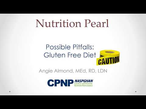 Possible Pitfalls: Gluten Free Diet