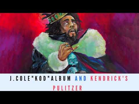 "J Cole ""KOD"" and Kendrick's Pulitzer PLUS 4:20"