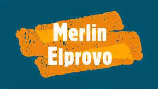 Merlin – Elprovo