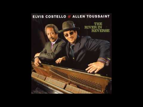 "Elvis Costello & Allen Toussaint: ""The River In Reverse"" 