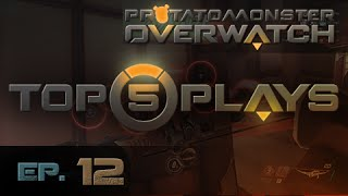 Overwatch Top 5 Plays Episode 12