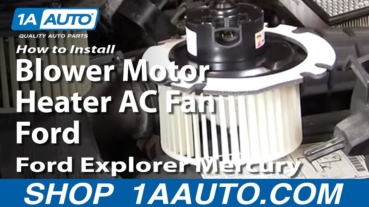 How To Replace Heater Blower Motor 95 01 Ford Explorer Youtube