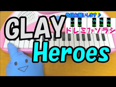1本指ピアノ【Heroes】GLAY ダイヤのA 簡単ドレミ楽譜 超初心者向け