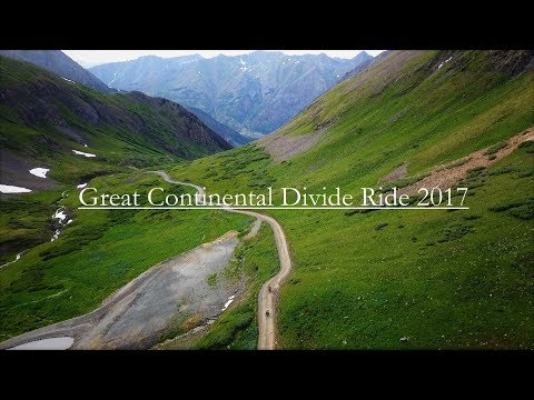 Great Continental Divide Ride 2017 - Extended Cut