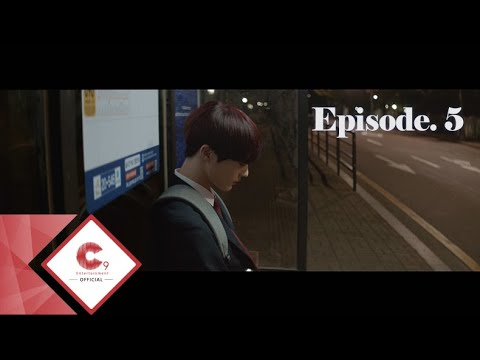 CIX - 'Hello, Strange Place' Story Film (Episode 05. Broken Family)