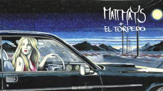 Matt Mays & El Torpedo - Stand Down At Sundown