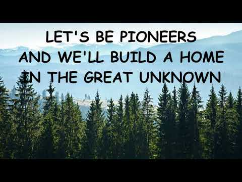 Pioneers Lyrics-for King and Country