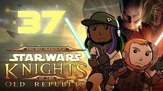 Best Friends Play Star Wars KOTOR (Part 37)