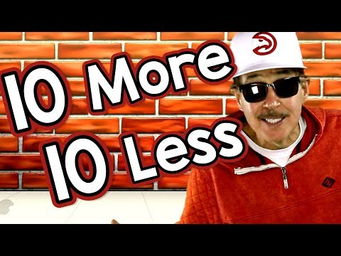 10 More, 10 Less  Math Song for Kids  Adding & Subtracting  10  Jack Hartmann