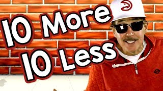 10 More, 10 Less   Math Song For Kids   Adding & Subtracting By 10   Jack Hartmann