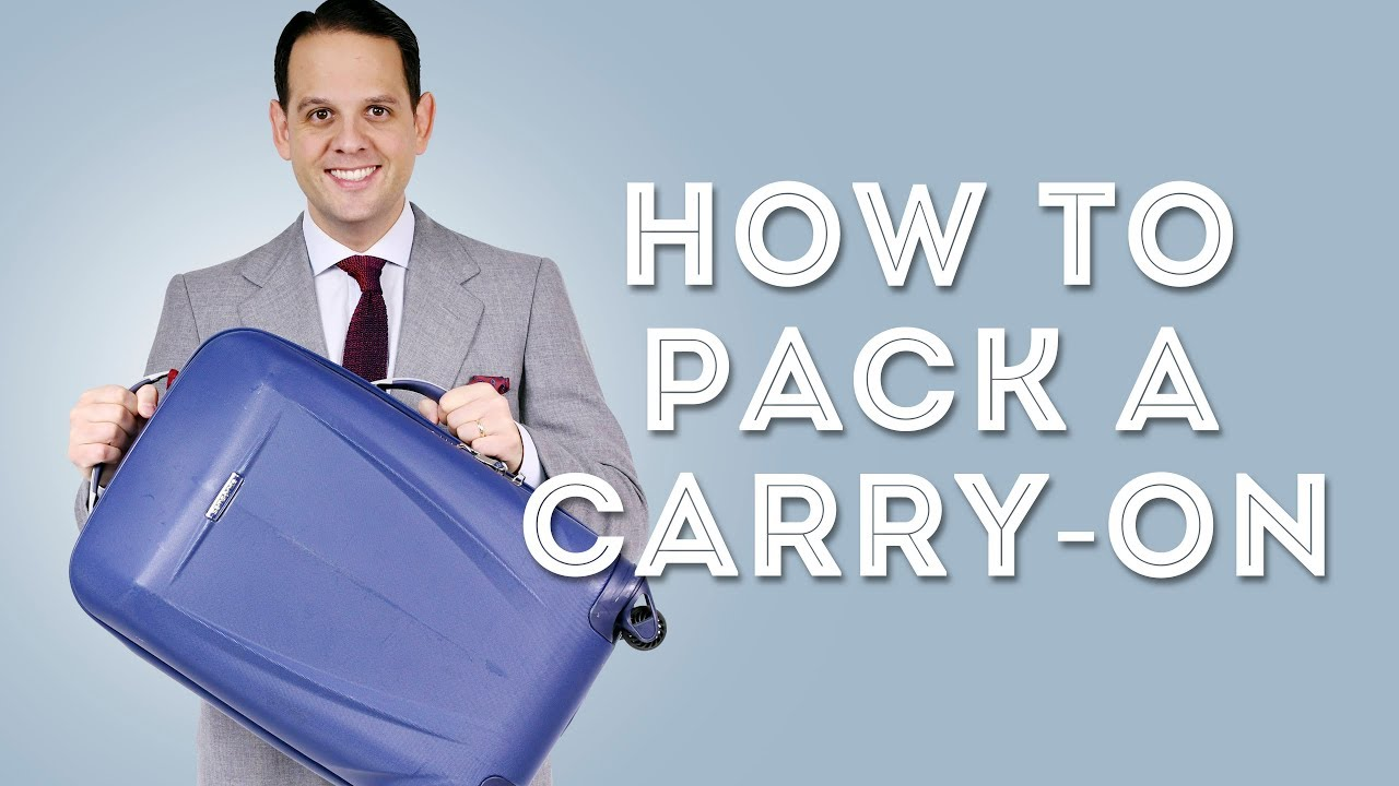 9288a33d23 How To Pack A Carry-On Suitcase For A Short Business Trip - Packing ...