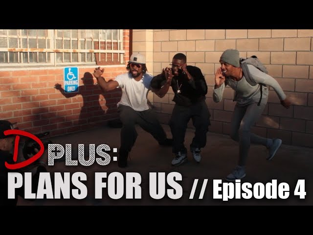 EPISODE 4 - PLANS FOR US
