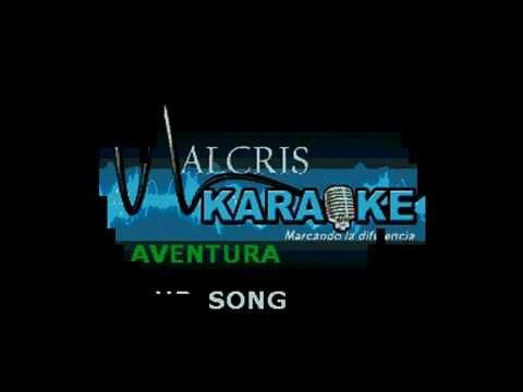 Karaoke Aventura - our song   PISTA ORIGINAL!!!