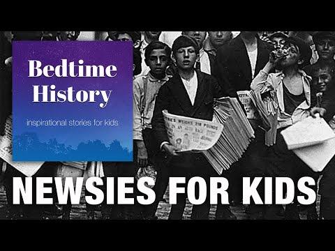 Newsies Strike of 1899 For Kids