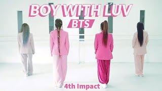 Gambar cover BTS (방탄소년단) '작은 것들을 위한 시 (Boy With Luv) feat. Halsey | 4TH IMPACT