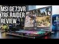 MSI GE73VR 7RF Raider Gaming Laptop Review