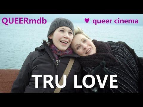 Tru Love CDN 2013  lesbisch  lesbian themed