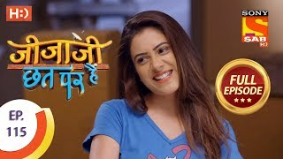Jijaji Chhat Per Hai - Ep 115 - Full Episode - 18th June, 2018
