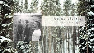 Quiet District - After All (Lyrics in Description)