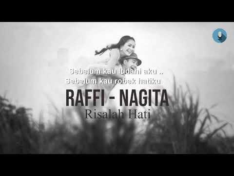 RAFI & NAGITA - Risalah Hati / DEWA19 ( Lirik )